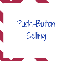 Push-Button Selling