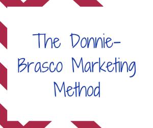 The 'Donnie Brasco Marketing' Method